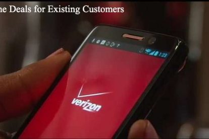 Verizon phone Deals for Existing Customers