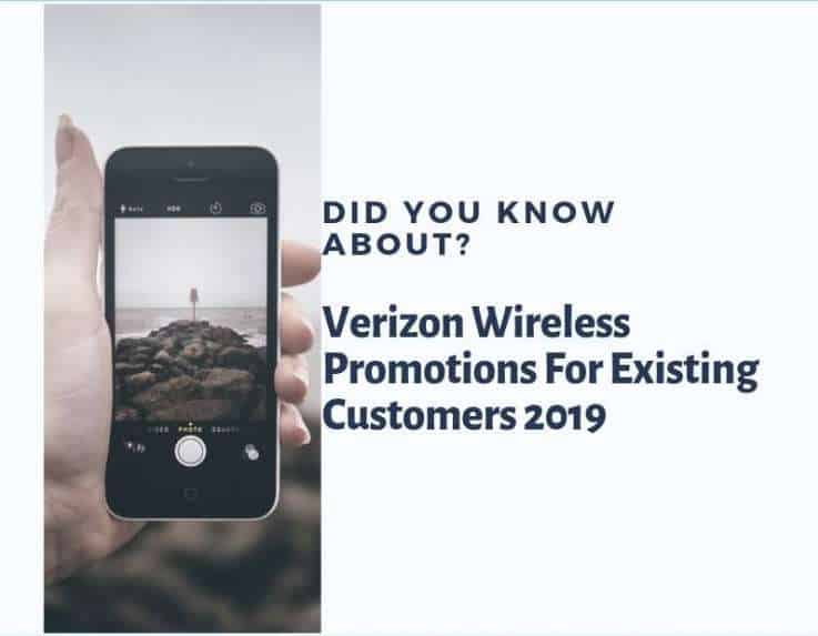 Verizon wireless promotions for existing customers 2019