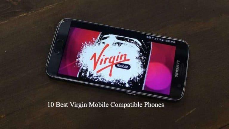 Best Virgin Mobile Compatible Phones