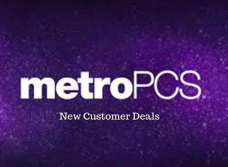 Top 10 Metropcs New Customer Deals 2020