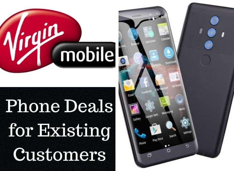 Top 5 Virgin Mobile Phone Deals For Existing Customers 2020