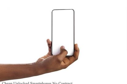 Cheap Unlocked Smartphones No Contract
