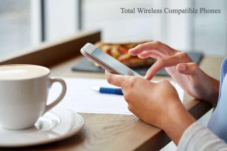 Total Wireless Compatible Phones