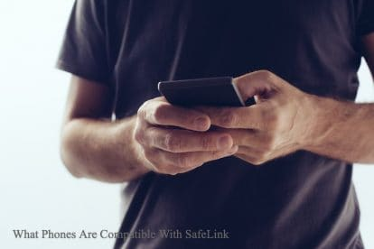 What Phones Are Compatible With SafeLink