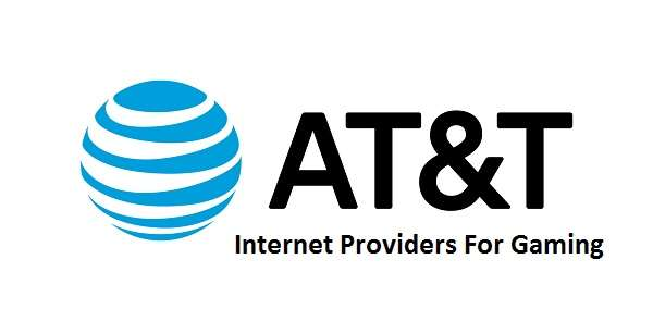 AT&T internet providers for gaming