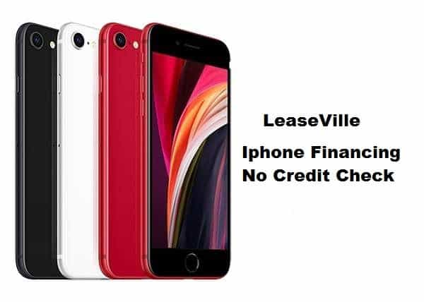 iPhone Financing No Credit Check - LeaseVille